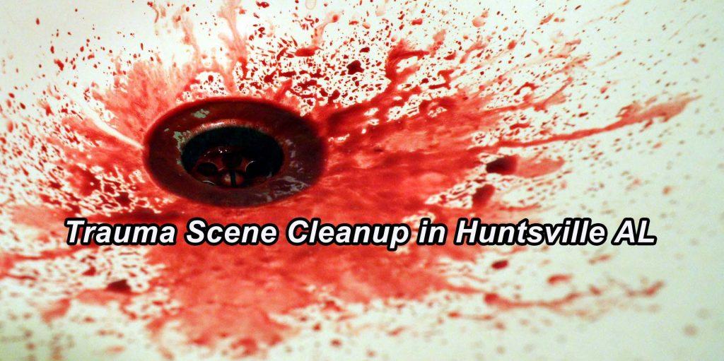 Trauma Scene Cleanup in Huntsville AL