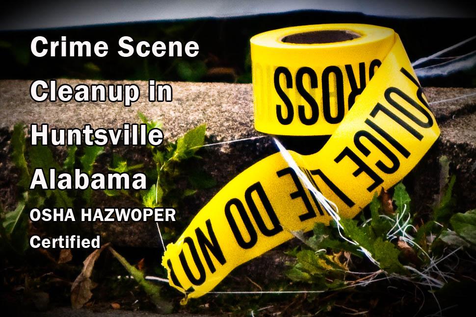 Crime Scene Cleanup in Huntsville Alabama