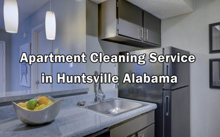 Apartment Cleaning Service in Huntsville Alabama