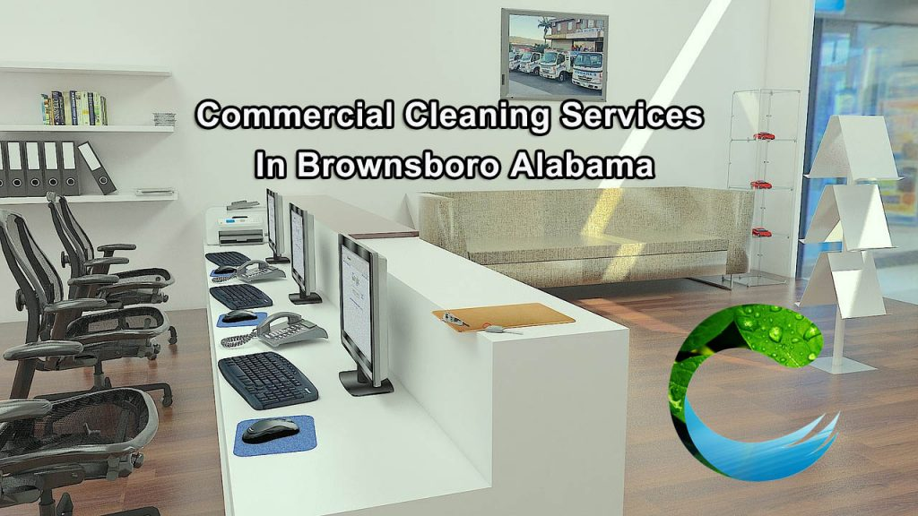 Commercial Cleaning in Brownsboro AL