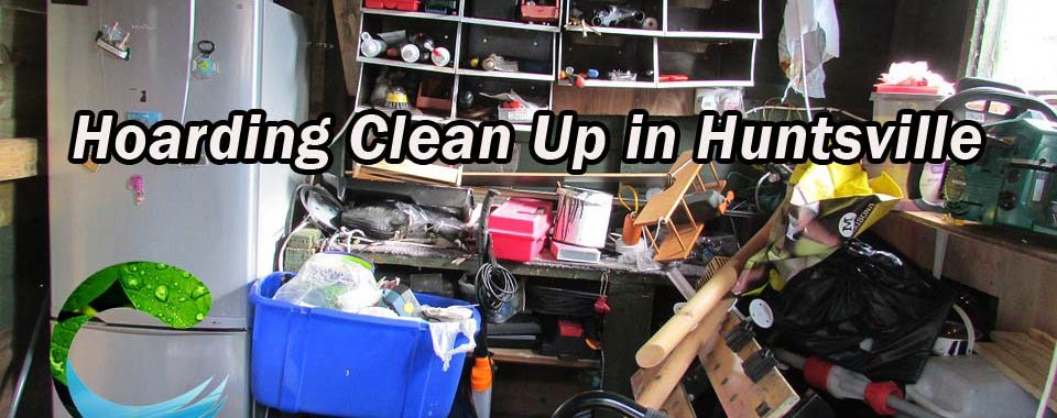 Hoarding Clean Up in Huntsville - Clean Supreme
