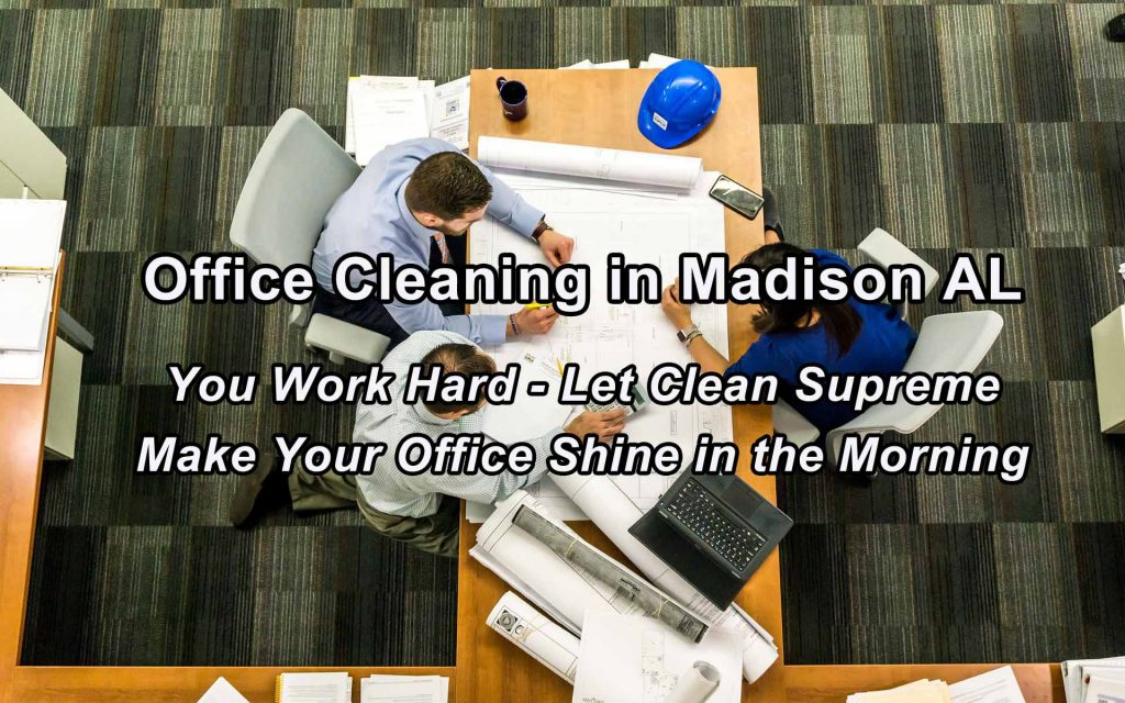 Office Cleaning in Madison AL