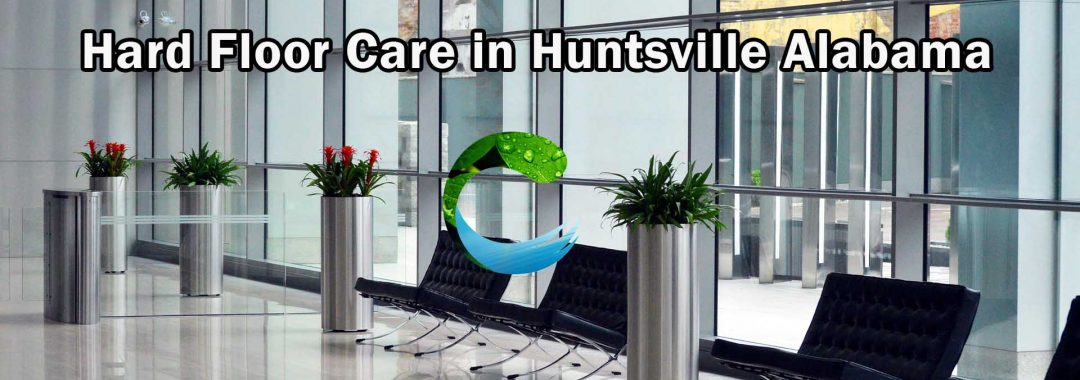 Hard Floor Cleaning in Huntsville Alabama