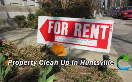 Property Clean Up in Huntsville