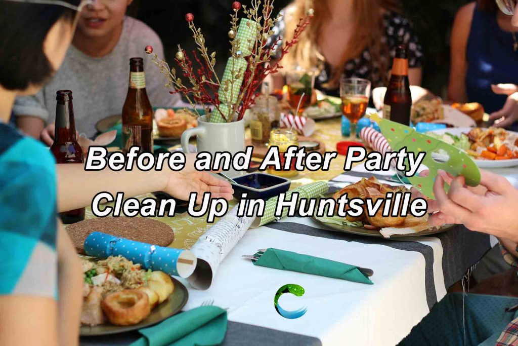 After Party Clean up in Huntsville