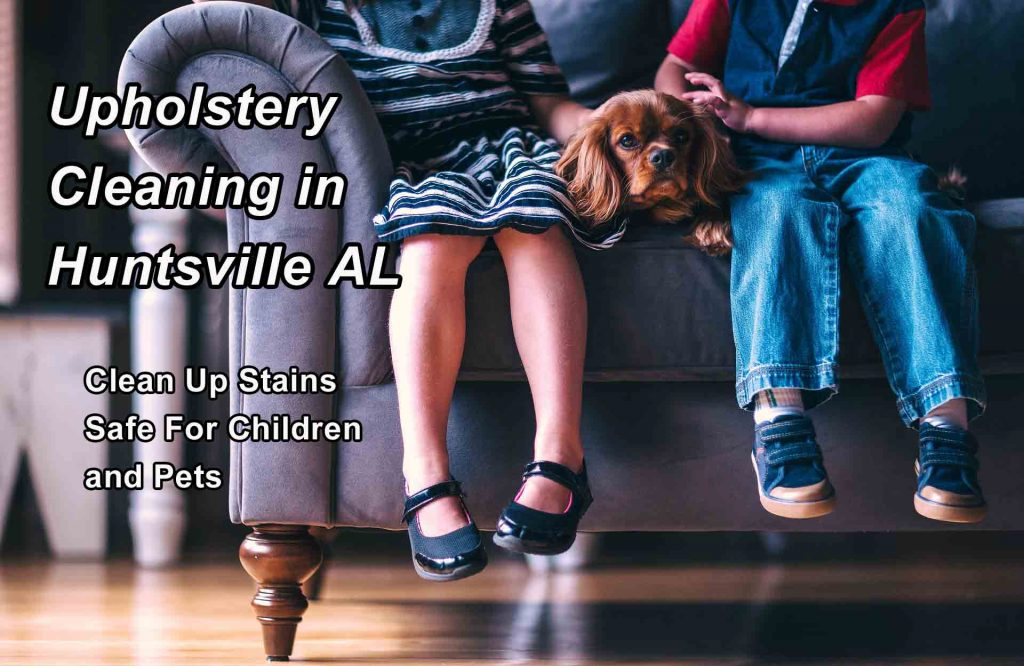Upholstery Cleaning in Huntsville Alabama