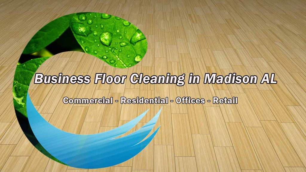 Business Floor Cleaning in Madison AL