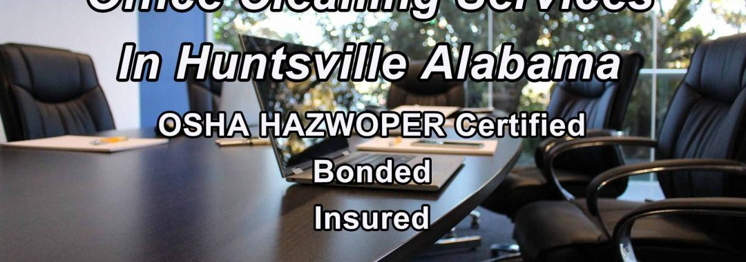 Office Cleaning Services Huntsville