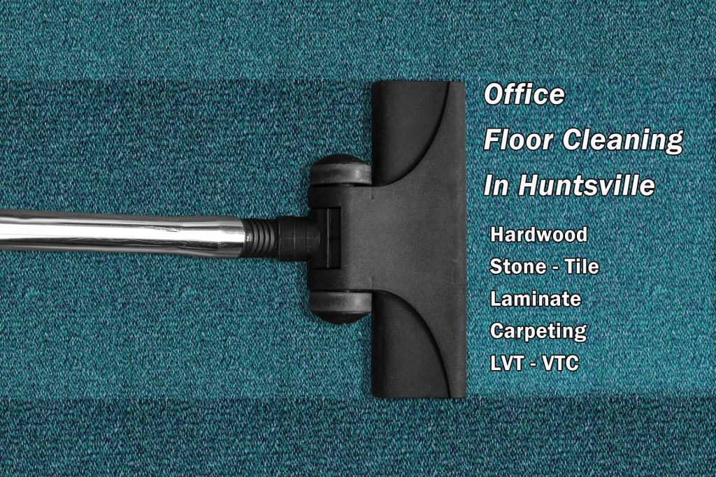 Office Floor Cleaning in Huntsville