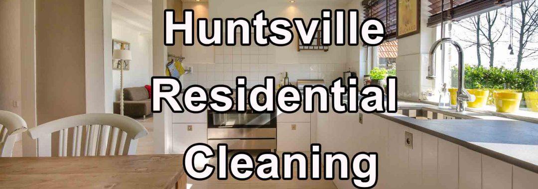 Huntsville Residential Cleaning