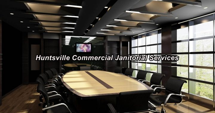 Huntsville Commercial Janitorial