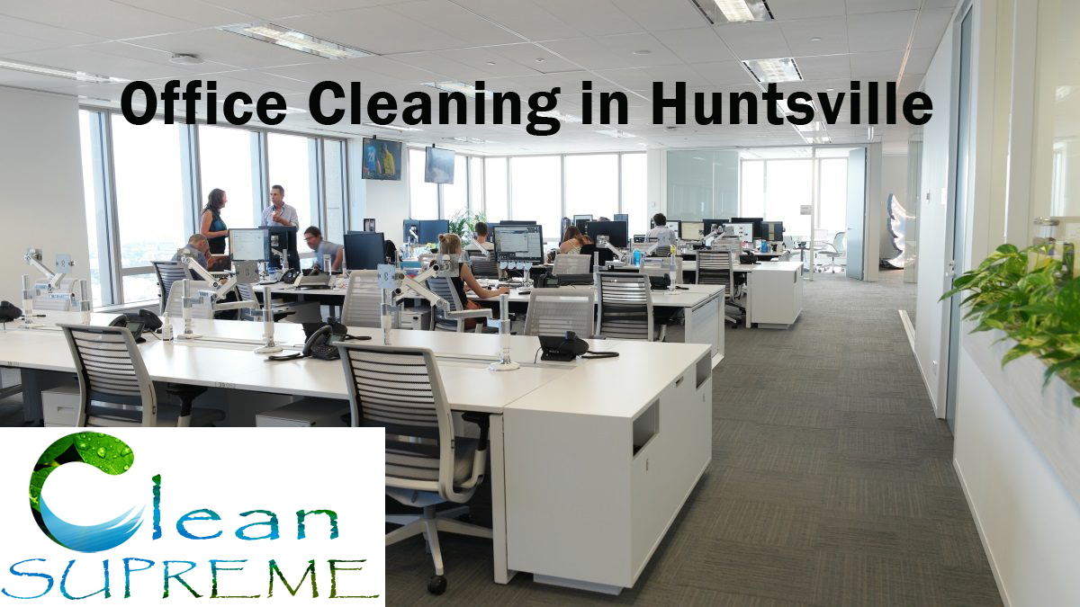 Office Cleaning in Huntsville
