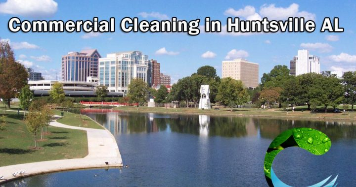 Commercial Cleaning in Huntsville AL
