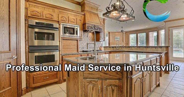 Maid Service in Huntsville