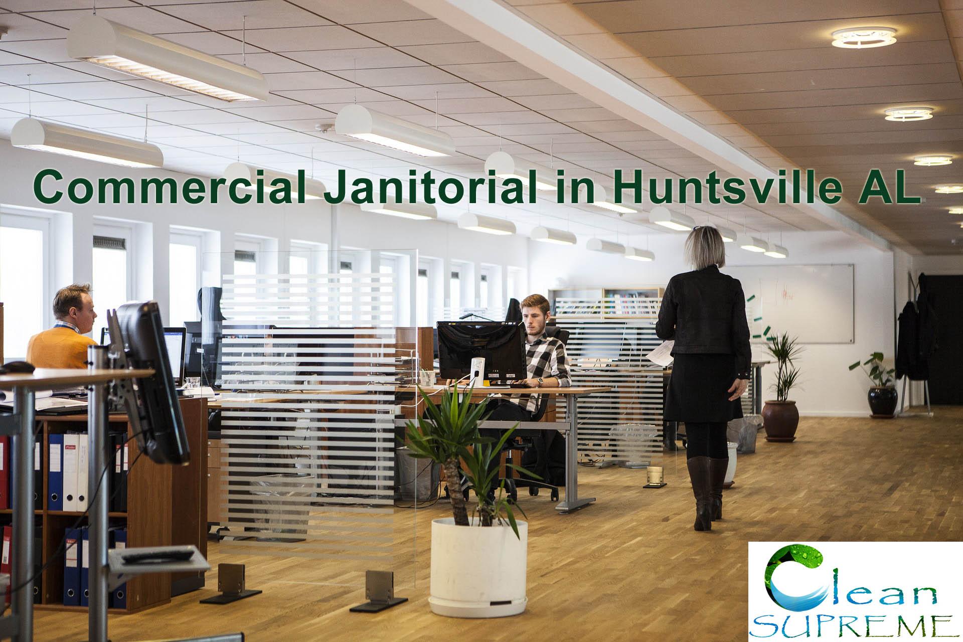 Commercial Janitorial in Huntsville AL
