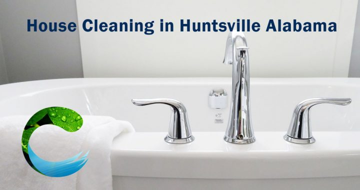 House Cleaning in Huntsville Alabama