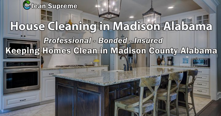 House Cleaning in Madison Alabama