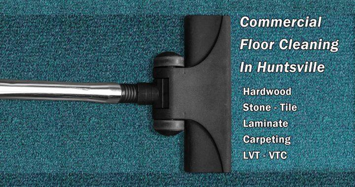 Commercial Floor Cleaning in Huntsville