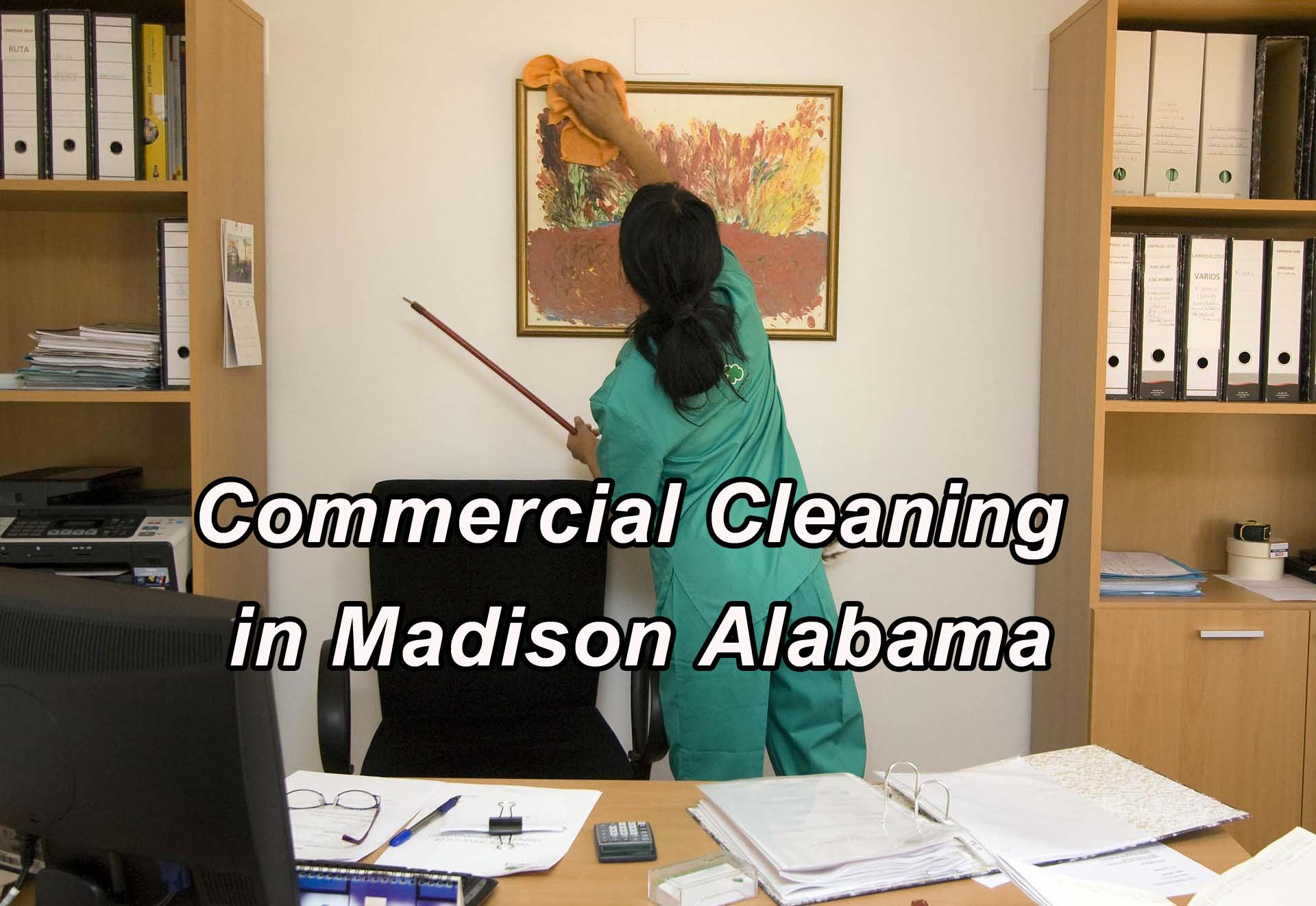 Commercial Cleaning in Madison Alabama
