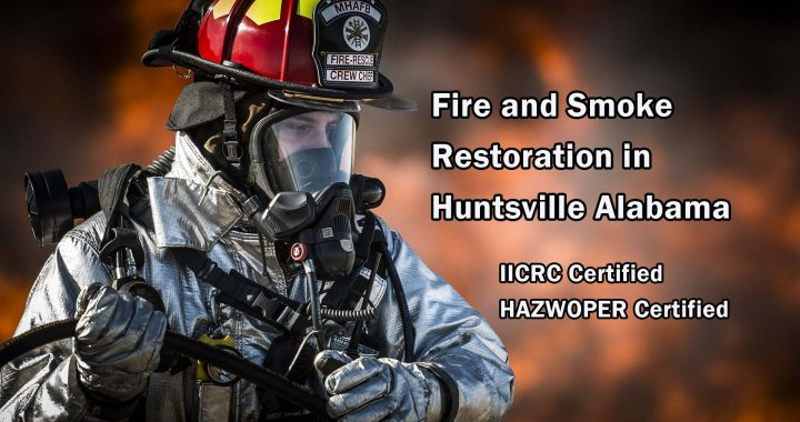 Fire and Smoke Restoration in Huntsville