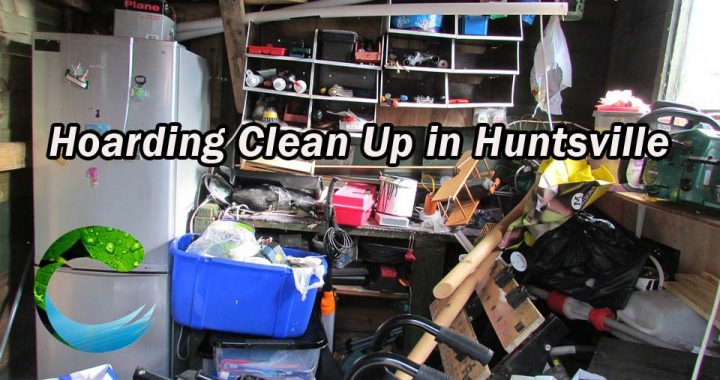 Hoarding Clean Up in Huntsville - Clean Supreme