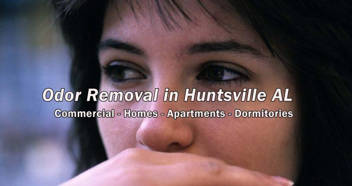 Odor Removal in Huntsville Alabama