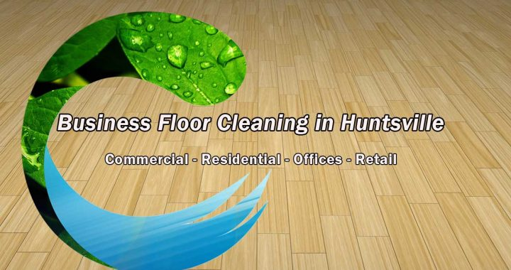 Business Floor Cleaning in Huntsville