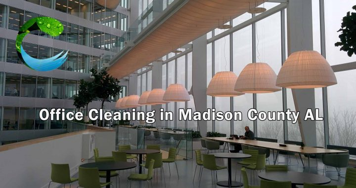 Office Cleaning in Madison County AL