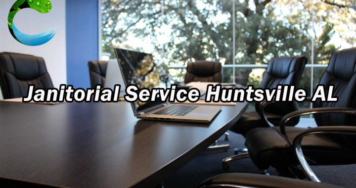 Janitorial Service Huntsville AL