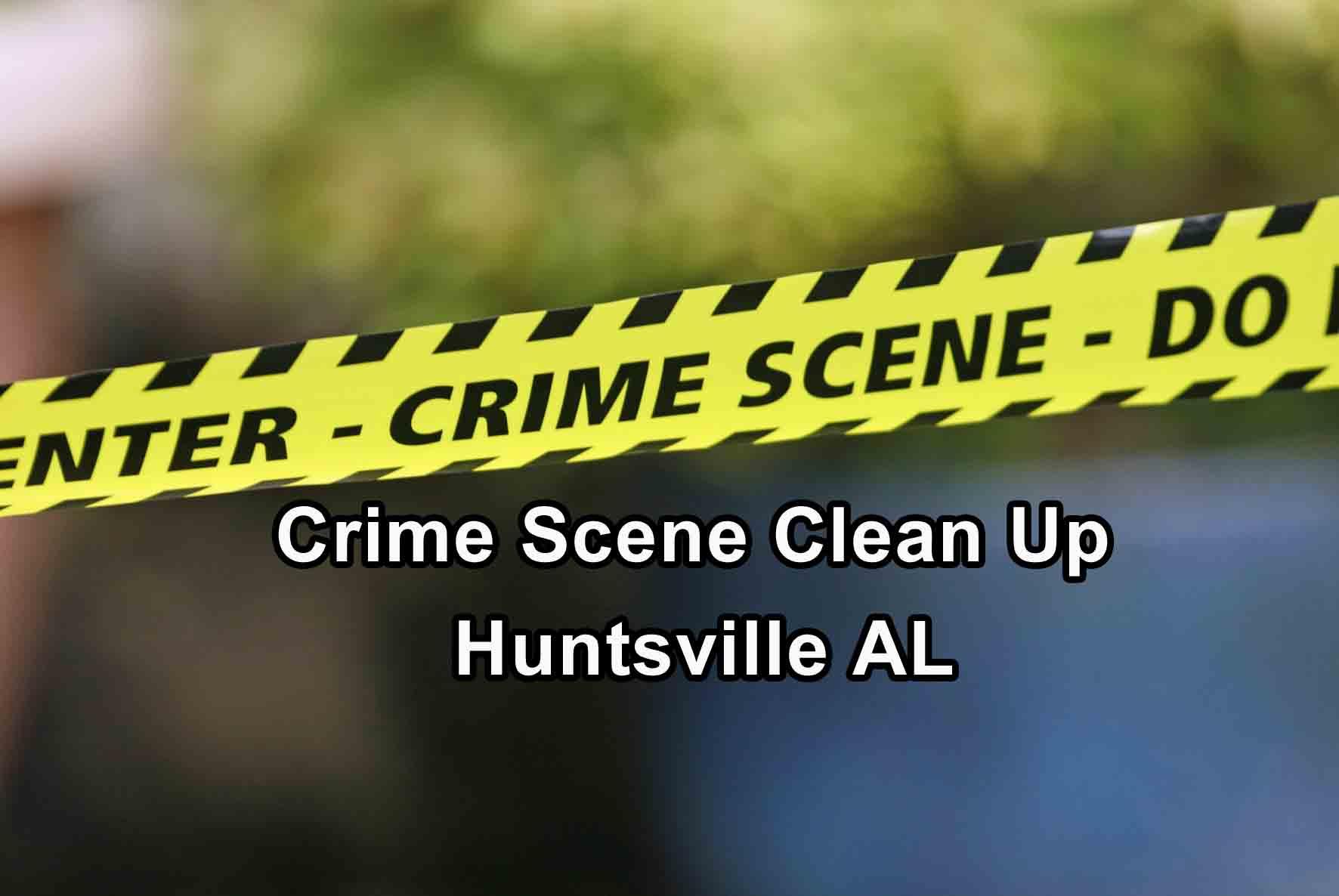 Crime Scene Clean Up - Huntsville AL